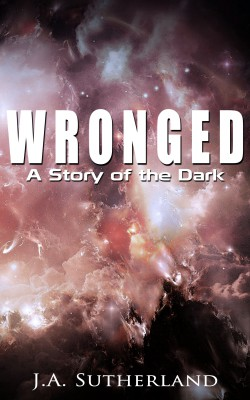 Wronged: A Story of the Dark